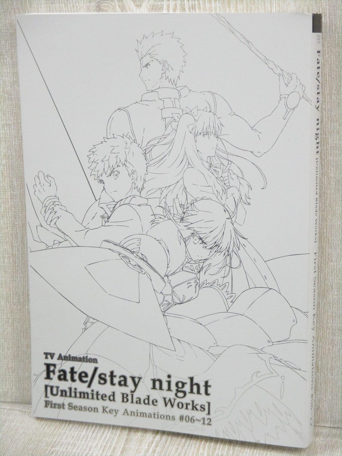 FATE STAY NIGHT Unlimited Blade Works 1st Season 06-12 Key Animation Art Book FS